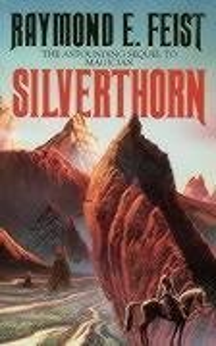 Silverthorn (0586064176) by Raymond E. Feist