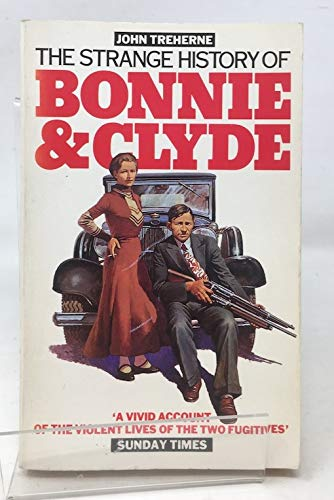 9780586064832: The Strange History of Bonnie and Clyde