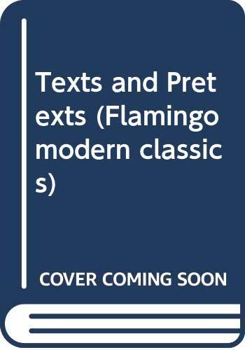 9780586064979: Texts and Pretexts (Flamingo modern classics)