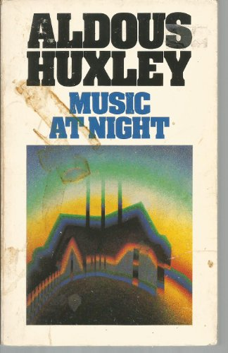 music at night by aldous huxley abebooks music at night and other essays huxley aldous