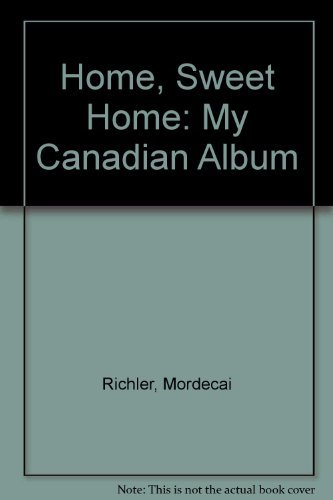 9780586065372: Home, Sweet Home: My Canadian Album