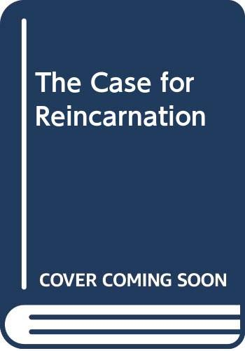9780586065402: THE CASE FOR REINCARNATION