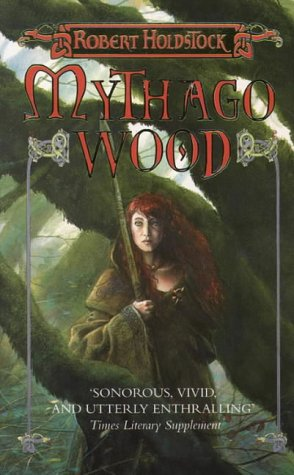 Mythago Wood (0586065857) by Robert Holdstock