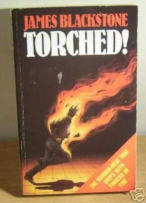Torched: Blackstone, James