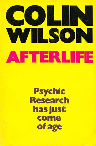 Afterlife: COLIN WILSON