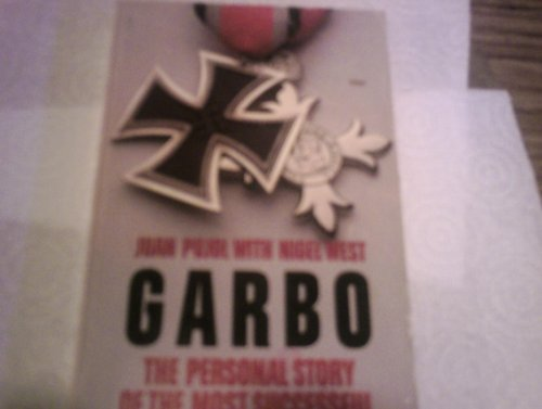 9780586066300: Garbo: The Personal Story of the Most Successful Double Agent Ever