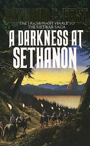 Darkness at Sethanon: Feist, Raymond E