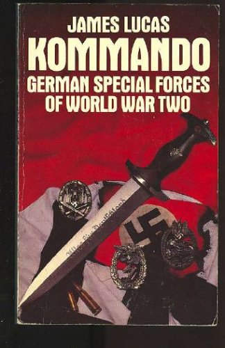 9780586068533: Kommando: German Special Forces Of World War Two