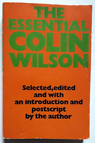9780586068656: THE ESSENTIAL COLIN WILSON