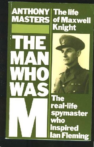 9780586068670: The Man Who Was M.: Life of Charles Henry Maxwell Knight