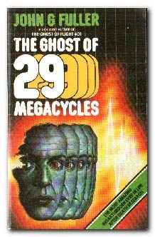 9780586068694: The Ghost of 29 Megacycles