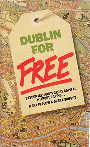 Dublin for Free: Shipley, Debra, Peplow,