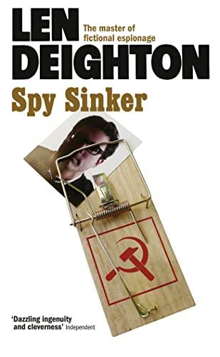 Spy Sinker (Hook, Line & Sinker): Deighton, Len
