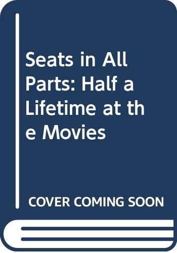Seats in All Parts (0586069232) by Leslie Halliwell
