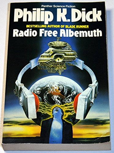 9780586069363: Radio Free Albemuth (Panther science fiction)