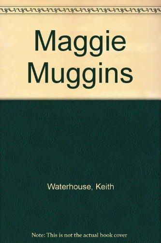 Maggie Muggins: Waterhouse, Keith