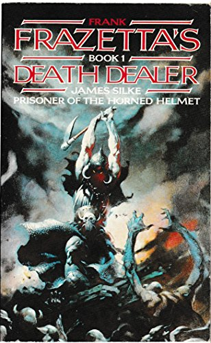Prisoner of the Horned Helmet (Frank Frazetta's death dealer series) (0586070176) by James Silke