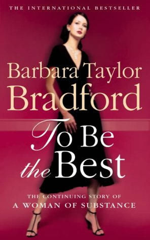 9780586070345: To Be the Best (Emma Harte Series)