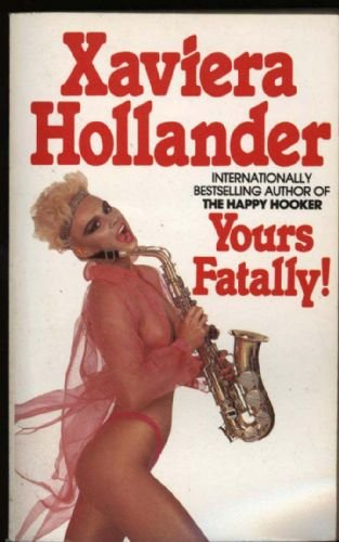 Yours Fatally (Golden phallus of Osiris) (0586070397) by Xaviera Hollander