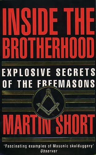 9780586070659: Inside the Brotherhood: Explosive Secrets of the Freemasons: Further Secrets of the Freemasons