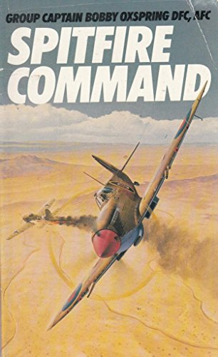 3 books -- Spitfire Command (SIGNED) +: Captain Bobby Oxspring,