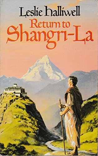 Return to Shangri-la (9780586070819) by Leslie Halliwell