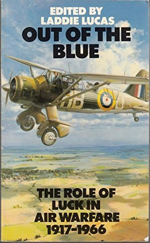 9780586070888: Out of the Blue: Role of Luck in Air Warfare, 1917-66
