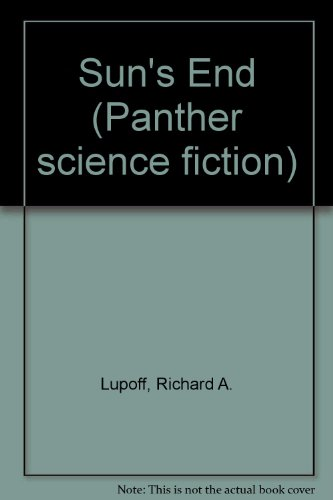 9780586070987: Sun's End (Panther Science Fiction)