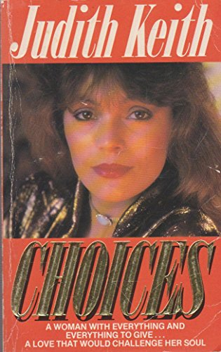 Choices: Judith Keith