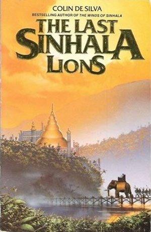 Last Sinhala Lions: Silva, Colin De