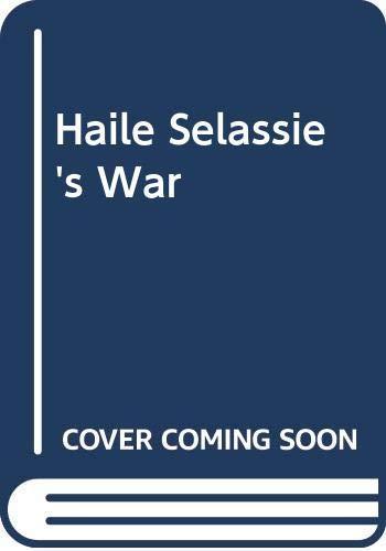 9780586072042: Haile Selassie's War