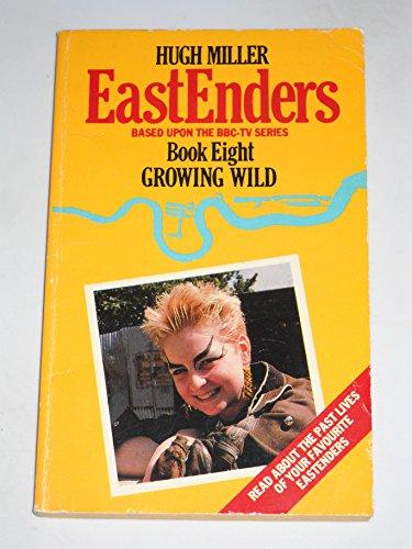 Eastenders, The: Growing Wild: Miller, Hugh