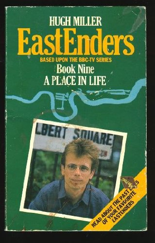 The Eastenders: A Place in Life Bk.: Miller, Hugh