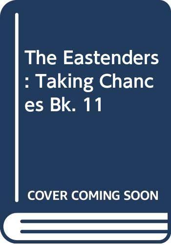 Taking Chances: EastEnders Book Eleven-Based Upon The: Miller, Hugh