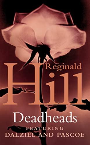 9780586072523: Deadheads (Dalziel & Pascoe Novel)
