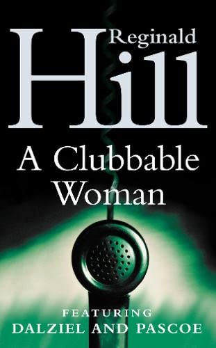 A Clubbable Woman (Dalziel & Pascoe Novel)