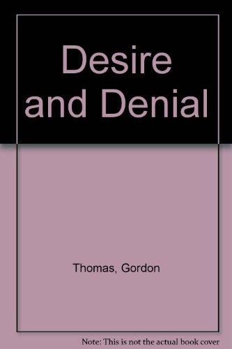 Desire and Denial: Thomas, Gordon