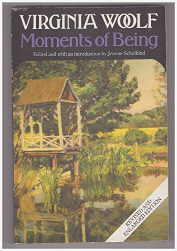 9780586073261: Moments of Being: Unpublished Autobiographical Writings