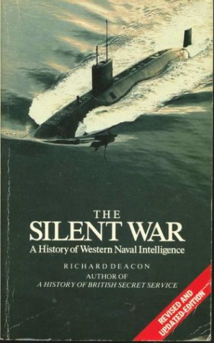 9780586073360: The Silent War: History of Western Naval Intelligence