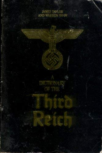 9780586073391: A Dictionary of the Third Reich