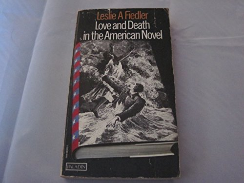 9780586080030: Love and Death in the American Novel