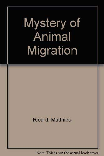 9780586080412: Mystery of Animal Migration