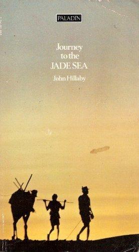 Journey to the Jade Sea: Hillaby, John