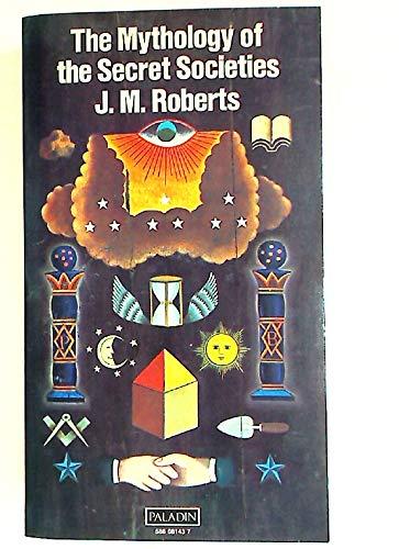 9780586081433: Mythology of the Secret Societies