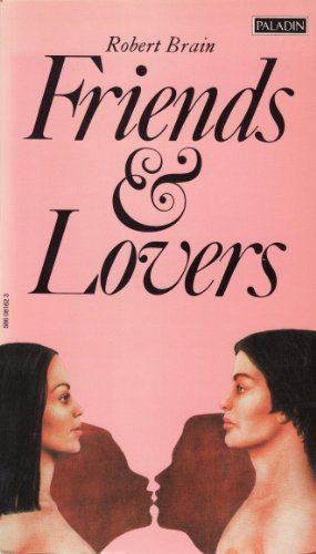 Friends and Lovers (0586081623) by ROBERT BRAIN