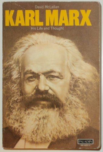 9780586082010: Karl Marx: His Life and Thought