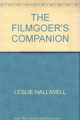 Filmgoer's Companion (0586082425) by Leslie Halliwell
