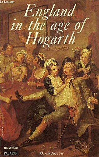 England in the Age of Hogarth.