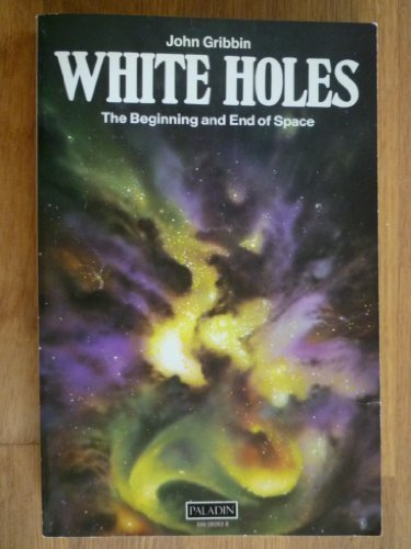 White Holes: The Beginning and End of Space