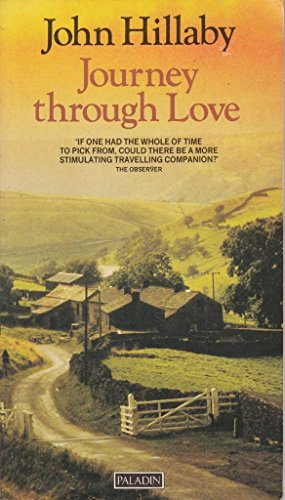 Journey Through Love (9780586082744) by Hillaby, John